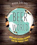 The Best Beer in the World af Mark Dredge