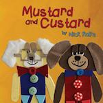 Mustard and Custard: True Friendship is Not About Gender