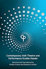 Contemporary Irish Theatre and Performance Studies Reader