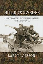 Hitler's Swedes af Lars Larsson