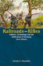 Railroads and Rifles (Helion Studies in Military History, nr. 24)