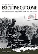 An Executive Outcome (Africa@war, nr. 12)