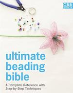 Ultimate Beading Bible (Ultimate Guides)