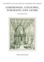 Ceremonies, Costumes, Portraits and Genre (Paper Museum of Cassiano Dal Pozzo Series C Prints, nr. 1)