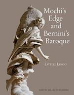 Mochi's Edge and Bernini's Baroque (Studies in Baroque Art, nr. 8)