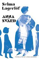 Anna Svärd af Selma Lagerlöf, Selma Lagerlöf