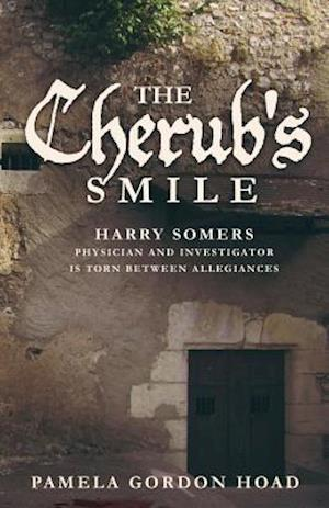 THE CHERUB'S SMILE: The Continuing Trials of Harry Somers