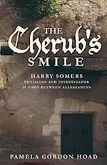 THE CHERUB'S SMILE: The Continuing Trials of Harry Somers af Pamela Gordon Hoad