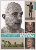 Beginner's Guide to Character Creation in Maya (Beginner's Guide)