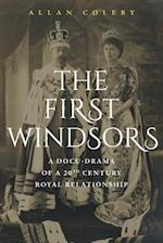 The First Windsors: a doc-drama of a 20th century Royal relationship