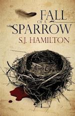 Fall of a Sparrow af S. J. Hamilton
