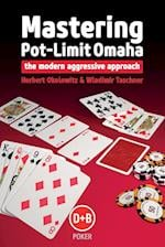 Mastering Pot-limit Omaha