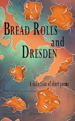 Bread Rolls and Dresden