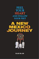 Feel Your Heart and Follow Your Feet