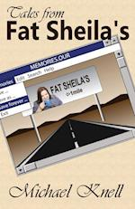 Tales from Fat Sheila's