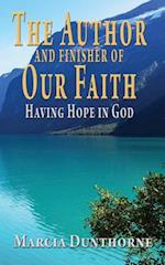 The Author and Finisher of Our Faith
