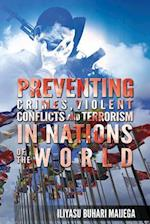 Preventing Crimes, Violent Conflicts and Terrorism in Nations of The World: Ideas on Sources of Fragile Nations' Instability