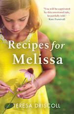 Recipes for Melissa af Teresa Driscoll