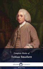 Delphi Complete Works of Tobias Smollett (Illustrated)