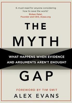 Bog, hardback The Myth Gap af Alex Evans