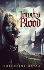 Towers of Blood (The Chronicles of Kari True, nr. 2)
