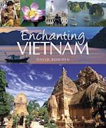 Enchanting Vietnam af David Bowden