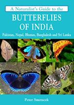 A Naturalist's Guide to the Butterflies of India (Naturalists' Guides)