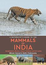 A Naturalist's Guide to the Mammals of India (Naturalists' Guides)