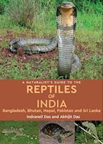A Naturalist's Guide to the Snakes of India