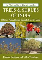 A Naturalist's Guide to the Trees & Shrubs of India (Naturalists' Guides)