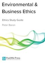Environmental & Business Ethics af Peter Baron