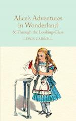 Alice's Adventures in Wonderland & Through the Looking-Glass (Macmillan Collectors Library, nr. 5)