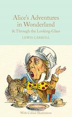 Alice's Adventures in Wonderland and Through the Looking-Glass (Macmillan Collectors Library, nr. 6)