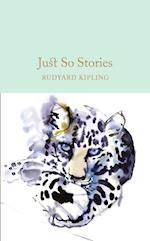 Just So Stories (Macmillan Collectors Library, nr. 32)