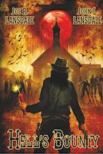 Hell's Bounty af Joe R. Lansdale, John L. Lansdale