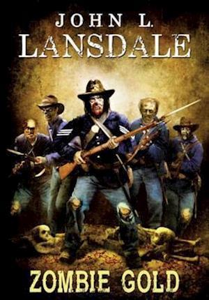 Zombie Gold af John L. Lansdale