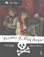 Prisoners of the Black Octopus (Jolly Roger)