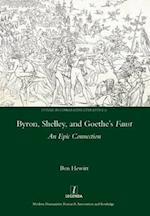 Byron, Shelley and Goethe's Faust af Ben Hewitt