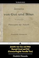 Jenseits Von Gut Und Bose/Beyond Good and Evil (German/English Bilingual Text)