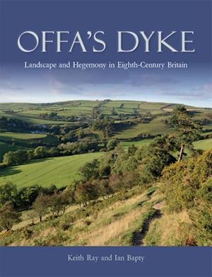 Offa's Dyke af Ian Bapty, Keith Ray