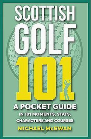 Scottish Golf 101