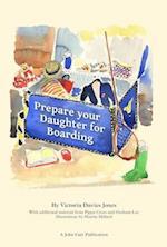 Prepare your daughter for boarding