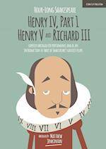 Hour-Long Shakespeare: Henry IV (Part 1) Henry V and Richard III (The Hour long Shakespeare Series, nr. 1)