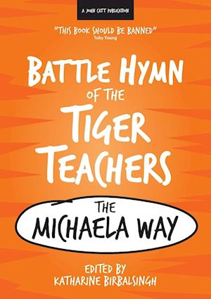 Bog, paperback The Battle Hymn of the Tiger Teachers af Katharine Birbalsingh