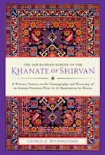 1820 Russian Survey of the Khanate of Shirvan
