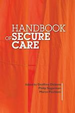 Handbook of Secure Care