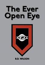 The Ever Open Eye