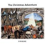 The Christmas Adventure af Eunice Wilkie