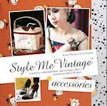 Style Me Vintage: Accessories (Style Me Vintage)
