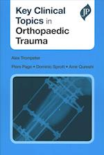 Key Clinical Topics in Orthopaedic Trauma (Key Clinical Topics)